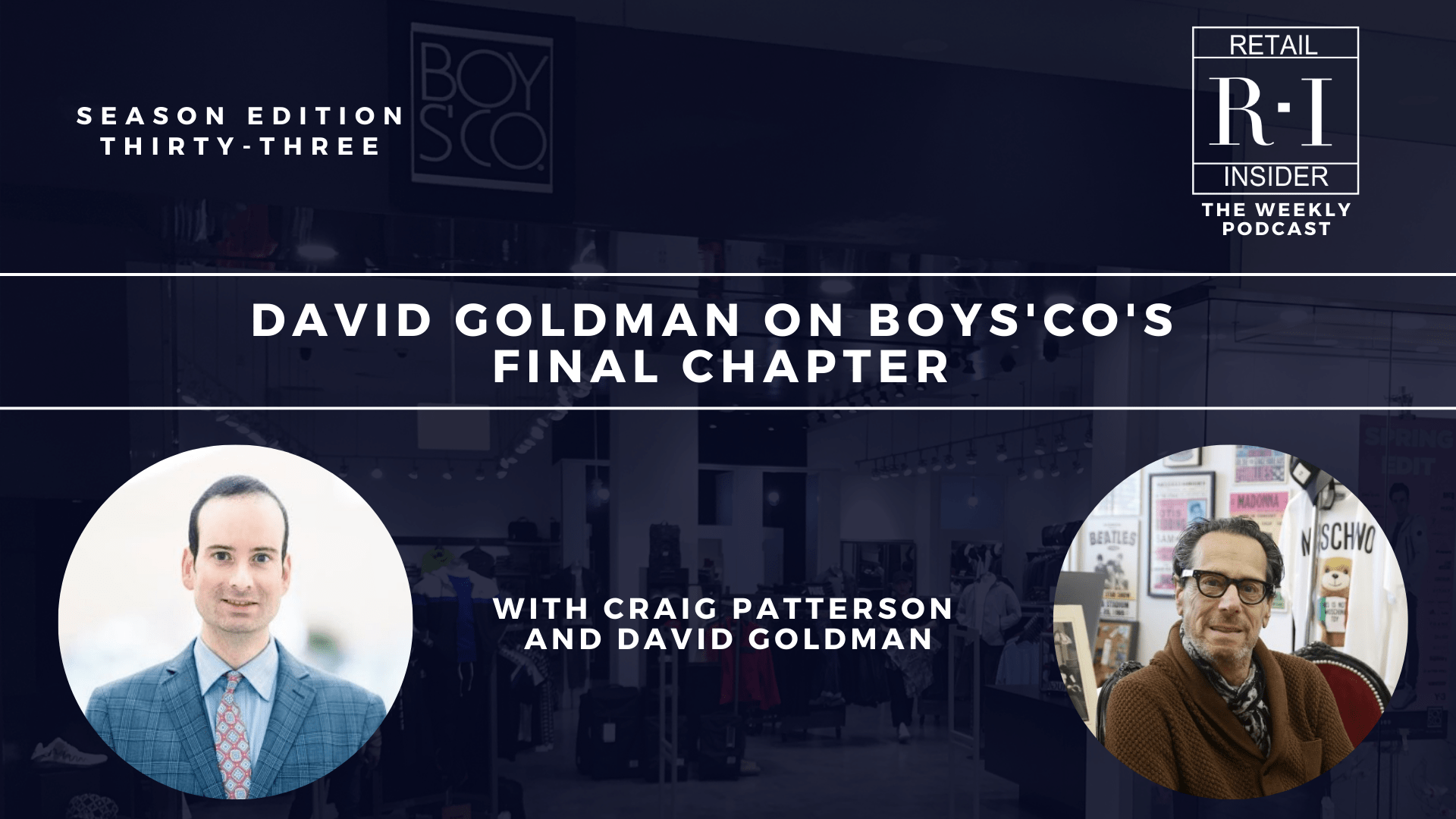 Special Edition 34: David Goldman on Boys'Co's Final Chapter